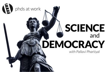 PhDs 04 Science and Democracy - with Pallavi Phartiyal-B